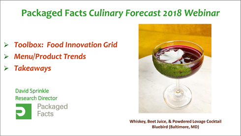 Packaged Facts Culinary Forecast 2018 Food Trends Webcast
